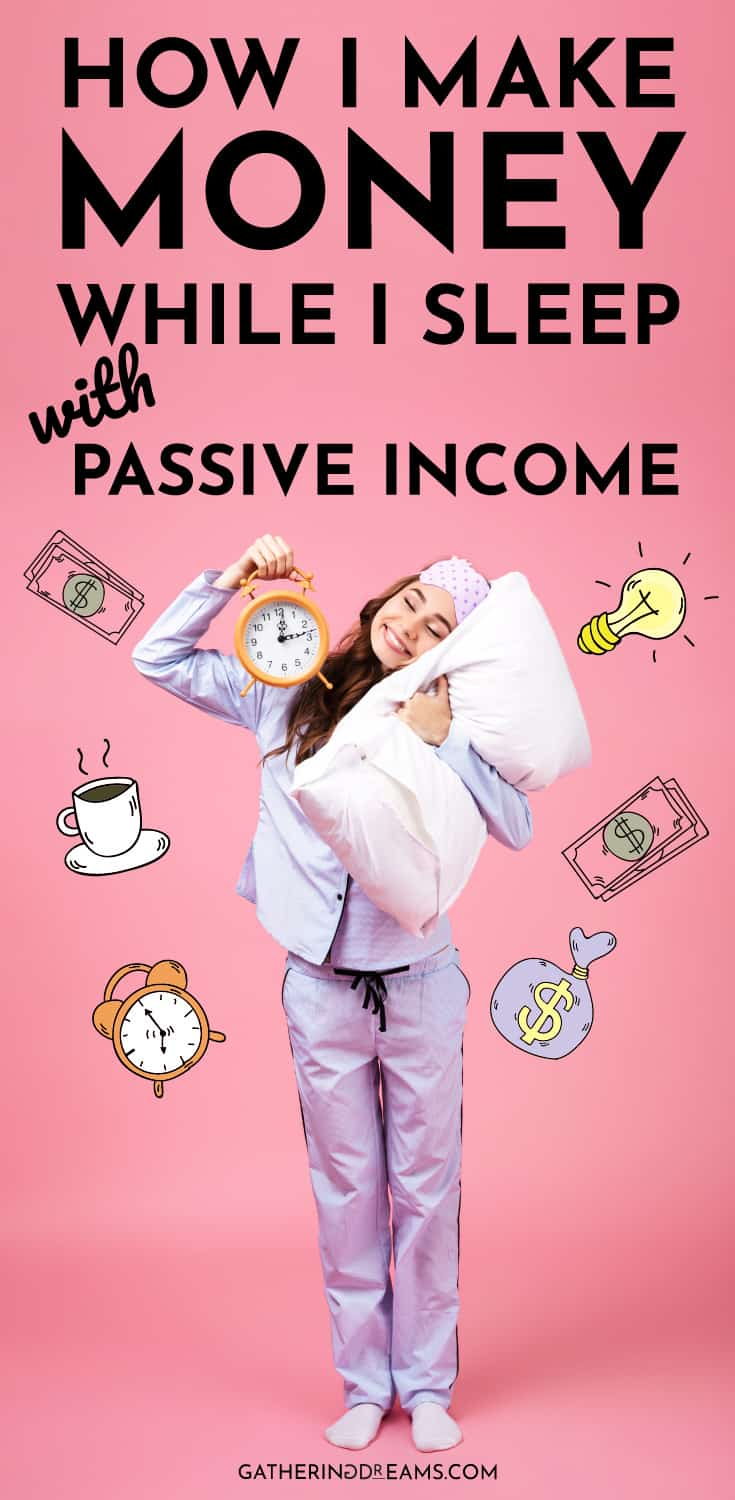 21 Smart Passive Income Ideas That Actually Work - Gathering Dreams