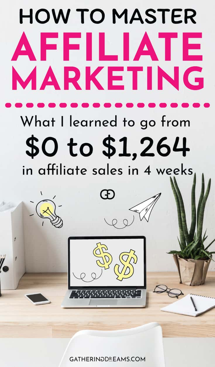 Ready to make money with affiliate marketing? Click through to find out what I learned to go from $0 to $1,624/month in 4 weeks! #blogging #affiliatemarketing #makemoneyonline #makemoney