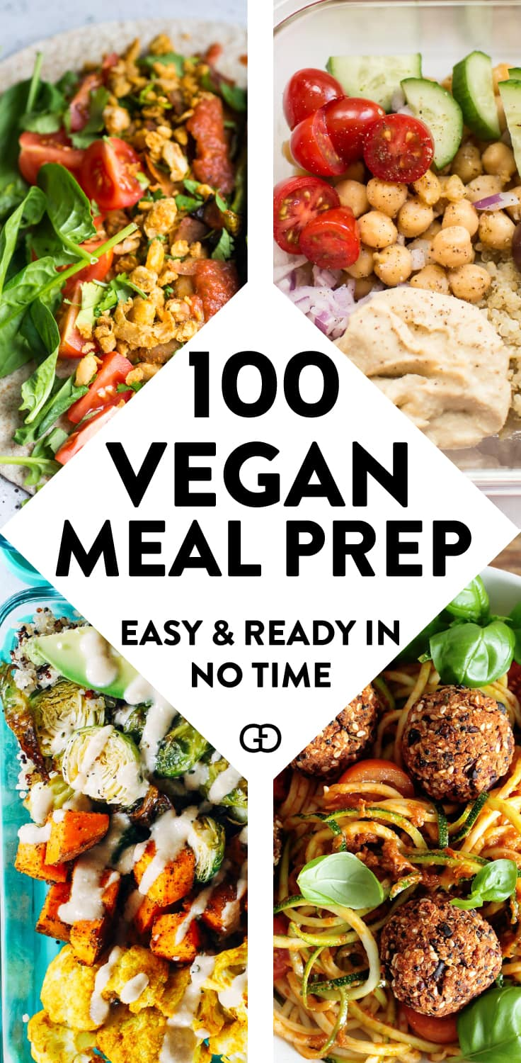 100 + Vegan meal prep ideas: these make-ahead vegan recipes will help you with plant-based meals for breakfast, lunch, dinner, dessert, and snack! #veganrecipes #mealprep #healthyrecipes
