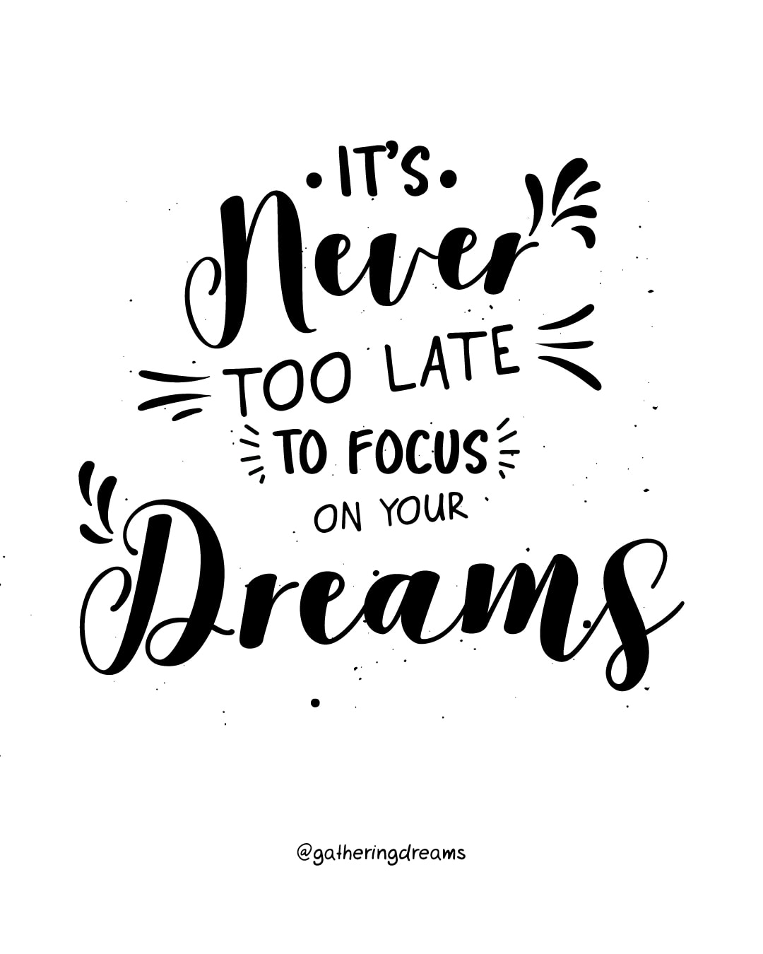 """It's never too late to focus on your dreams.""- The best dreams quotes of all times #inspiration #inspirationalquotes #motivationalquotes #dreams"