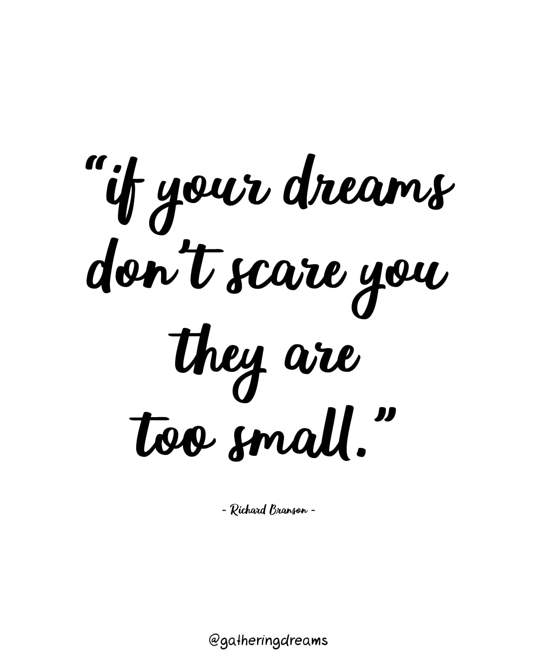 """""If your dreams don't scare you, they are too small."" Richard Branson - The best dreams quotes of all times #inspiration #inspirationalquotes #motivationalquotes #dreams"