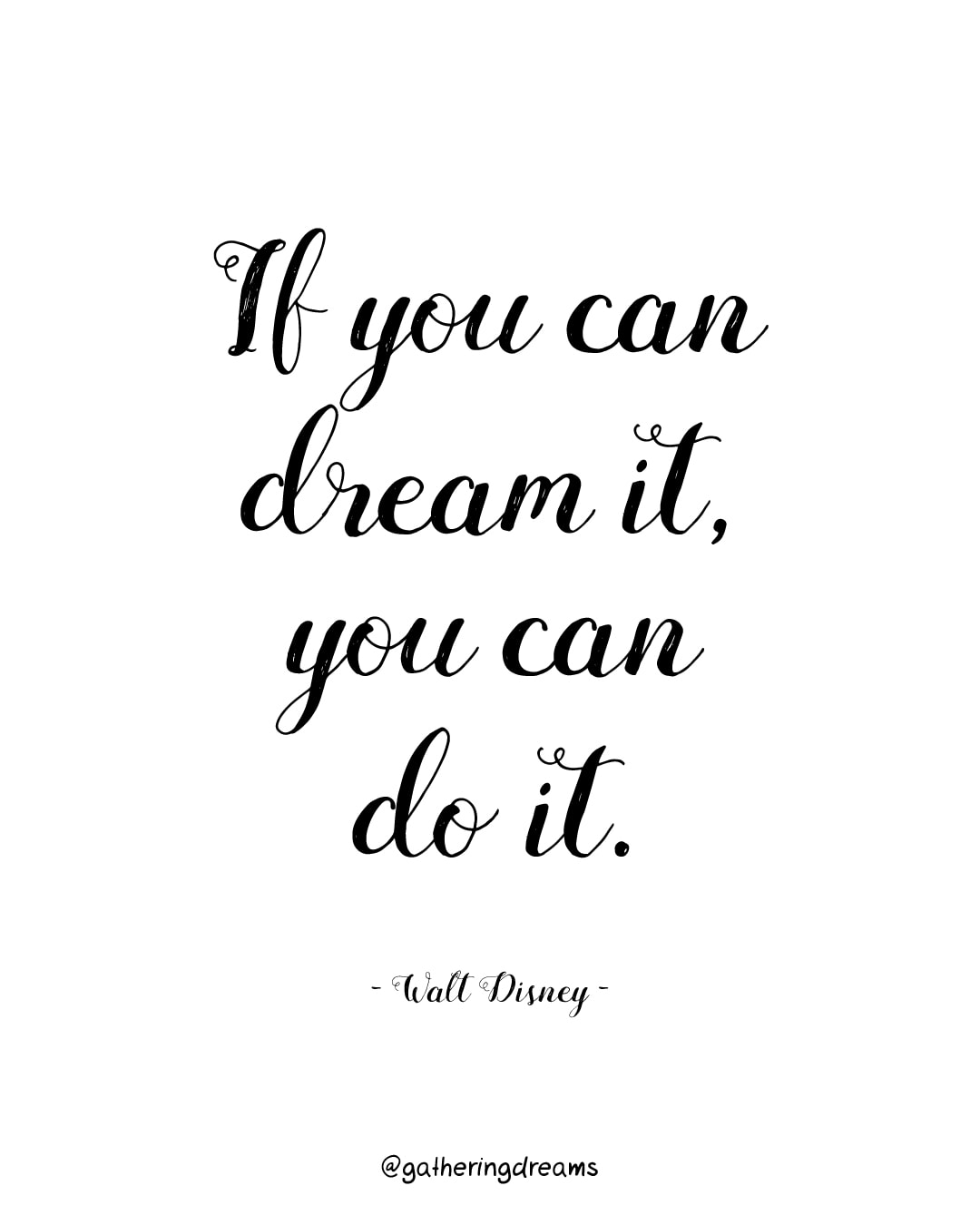 """If you can dream it you can do it"" Walt Disney - The best dream quotes of all times #inspiration #inspirationalquotes #motivationalquotes #dreams"