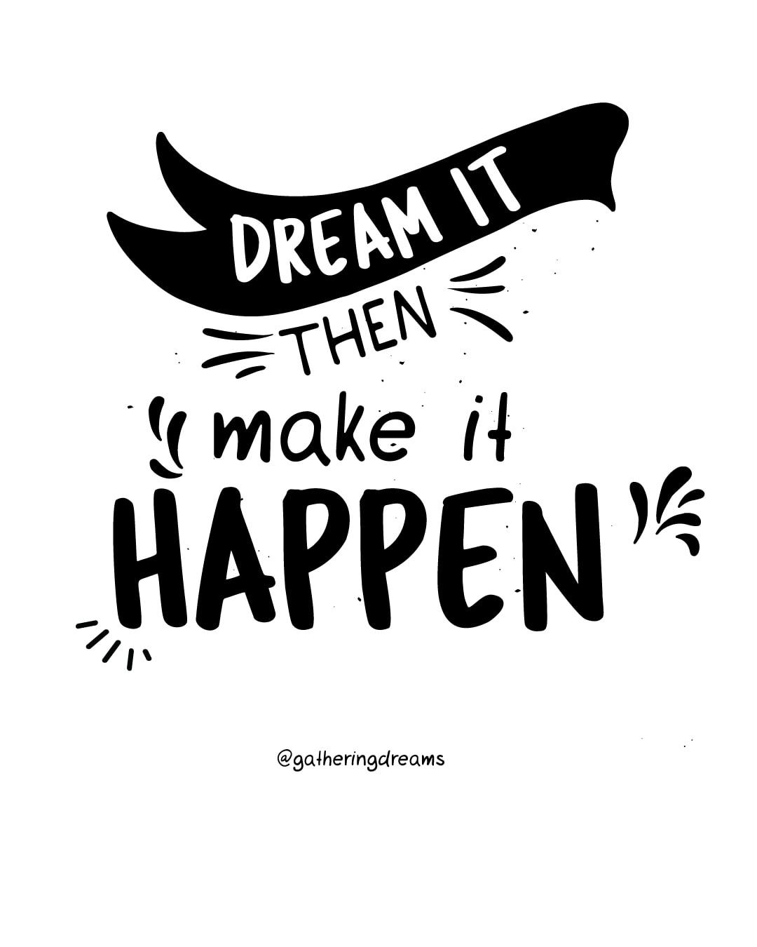 """Dream it, then make it happen."" Inspirational quote about dreams #inspiration #inspirationalquotes #motivationalquotes #dreams"
